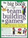 The Big Book of Team Building Games by John Newstrom