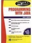 Schaums Out Line Programming With Java by John Hubbard