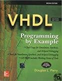 VHDL PROGRAMMING BY EXAMPLE by Douglas Perry