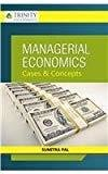 Managerial Economics Cases and Concepts 2nd Edition by Sumitra Pal