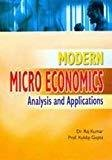 Modern Micro Economics Analysis and Applications by Kumar R.