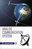 Analog Communication System by Abhishek Yadav