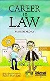 Career in Law by Arora Manish