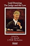 Lord Denning the Judge and the Law Fourth Indian Reprint by Jowell