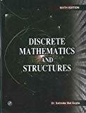 Discrete Mathematics and Structures six Edition by Satinder Bal Gupta