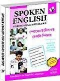Spoken English for Bangali Speakers How To Convey Your Ideas In English At Home Market and Business for Bengali Speakers by VS Editorial Board