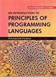 An Introduction to Principles of Programming language by Verma mandhir