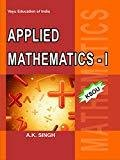 Applied Mathematics - 1 by Singh