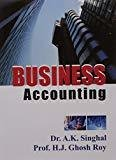 Business Accounting by Singhal A