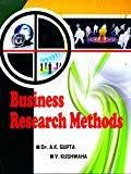 Business Research Methods by Gupta A K