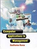 Computer Application In Management by Rana