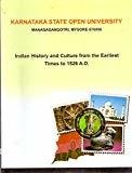 Indian History and Culture from the Earliest Times to 1526 A.D by KSOU
