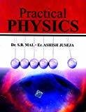 Practical Physics For Engioneering Students Of B.Tech. by Mal