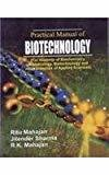 Practical Manual Of Biotechnology by Sharma