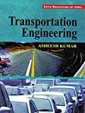 Transportation Engineering by Kumar Asheesh