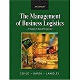 Management Of Business Logistics  A Supply Chain Perspective by Coyle