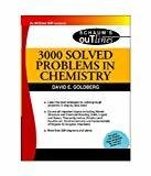 3000 SOLVED PROBLEMS IN CHEMISTRY Schaums Outline Series Special Indian Edition by David Goldberg