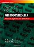 8051 MICROCONTROLLER HARDWARE SOFTWARE  APPLICATIONS by V Udayashankara
