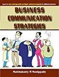 BUSINESS COMMUNICATION STRATEGIES by Matthukutty Monippally