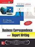 Business Correspondence and Report Writing by R. Sharma