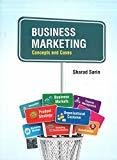 Business Marketing Concepts and Cases by Shared Sarin