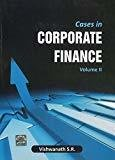 Cases in Corporate Finance - Vol.2 by S R Vishwanath