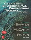 CHEMISTRY FOR ENVIRONMENTAL ENGINEERING AND SCIENCE by Clair Sawyer