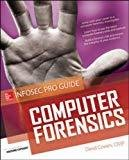 Computer Forensics A Beginners Guide by David Cowen
