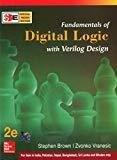 FUNDAMENTALS OF DIGITAL LOGIC WITH VERILOG DESIGN SIE by Stephen Brown
