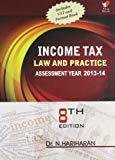 Income Tax Law and Practice Assessment Year 2013 to 14 by Dr. N. Hariharan