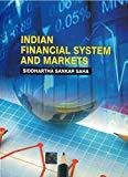 Indian Financial Systems and Markets by Siddhartha Saha