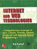 Internet and Web Technologies by Raj Kamal
