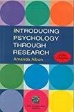 Introducing Psychology through Research by Amanda Albon
