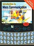 Introduction to Mass Communication Media Literacy and Culture with Media World 2.0 Dvd - Rom by Stanley Baran