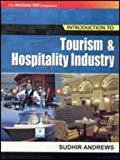 Introduction to Tourism and Hospitality Industry by Sudhir Andrews