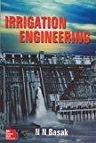 Irrigation Engineering by N N Basak