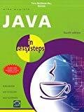 Java in easy steps 4th Edition by N/A In Easy Steps