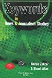 Keywords in News and Journalism Studies by Barbie Zelizer