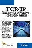 TCPIP Application Layer Protocols for Embedded Systems by M. Tim Jones