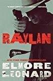 Raylan A Novel by Elmore Leonard