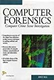Computer Forensics Computer Crime Scene Investigation by John Vacca