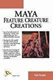 Maya Feature Creature Creations by Todd Palamar