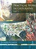 Practical Work in Geography Part - 1 Textbook for Class - 11  - 11096 by NCERT