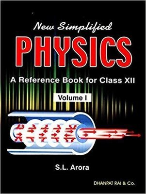New Simplified Physics: A Reference Book - Class 12