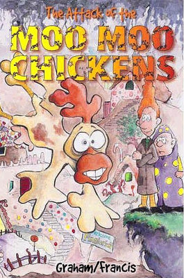Book: The Attack of the Moo Moo Chickens