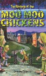 Book: Revenge of the Moo Moo Chickens