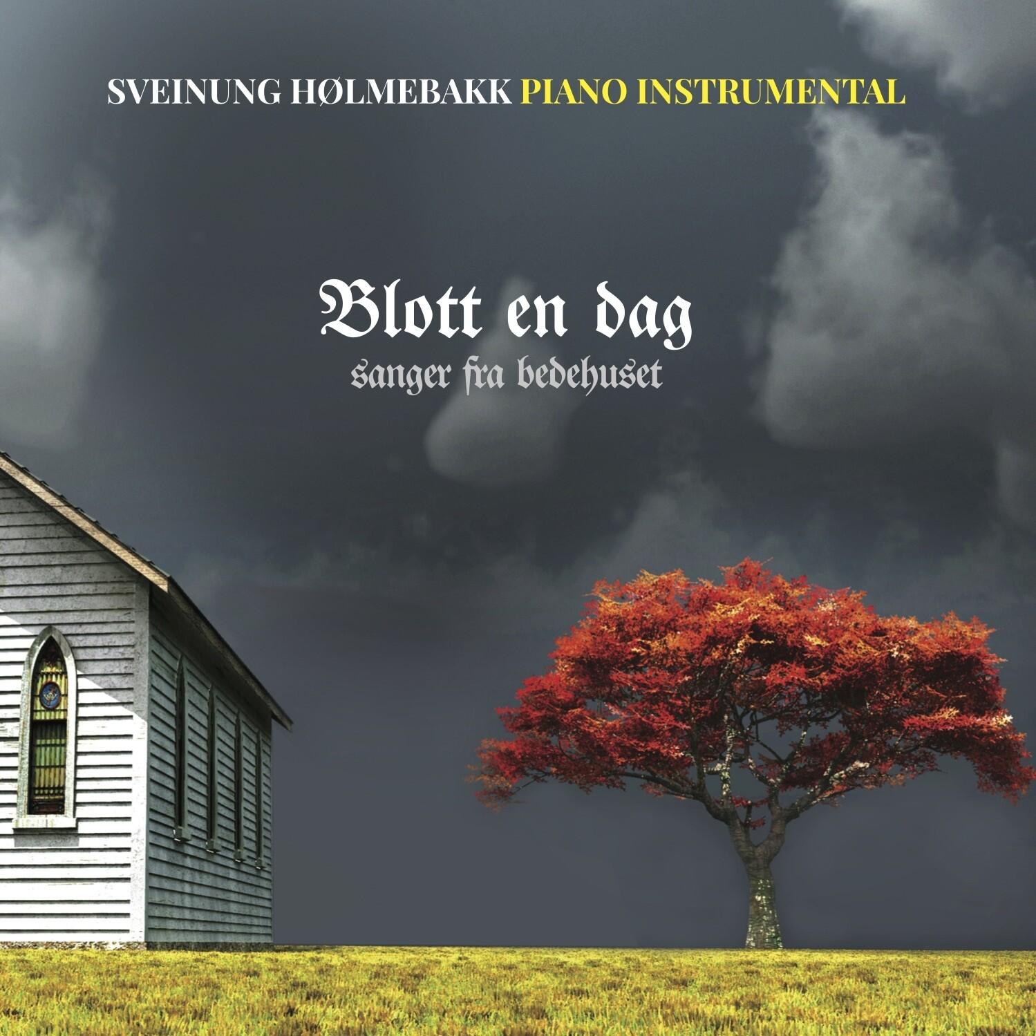 Blott en dag - piano instrumental (CD 2017)
