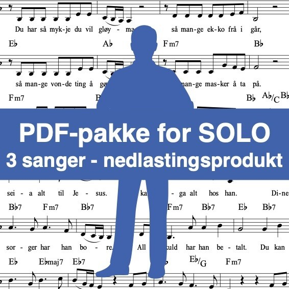 Frykt ikkje for i morgon + Då himlen kom ned + Jesus is waiting for you - Nedlastingprodukt: PDF