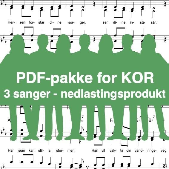 Frykt ikkje for i morgon + Han som alltid er + Shanty på Genesaretsjøen (noter for blandakor SATB) - Nedlastingsprodukt: PDF