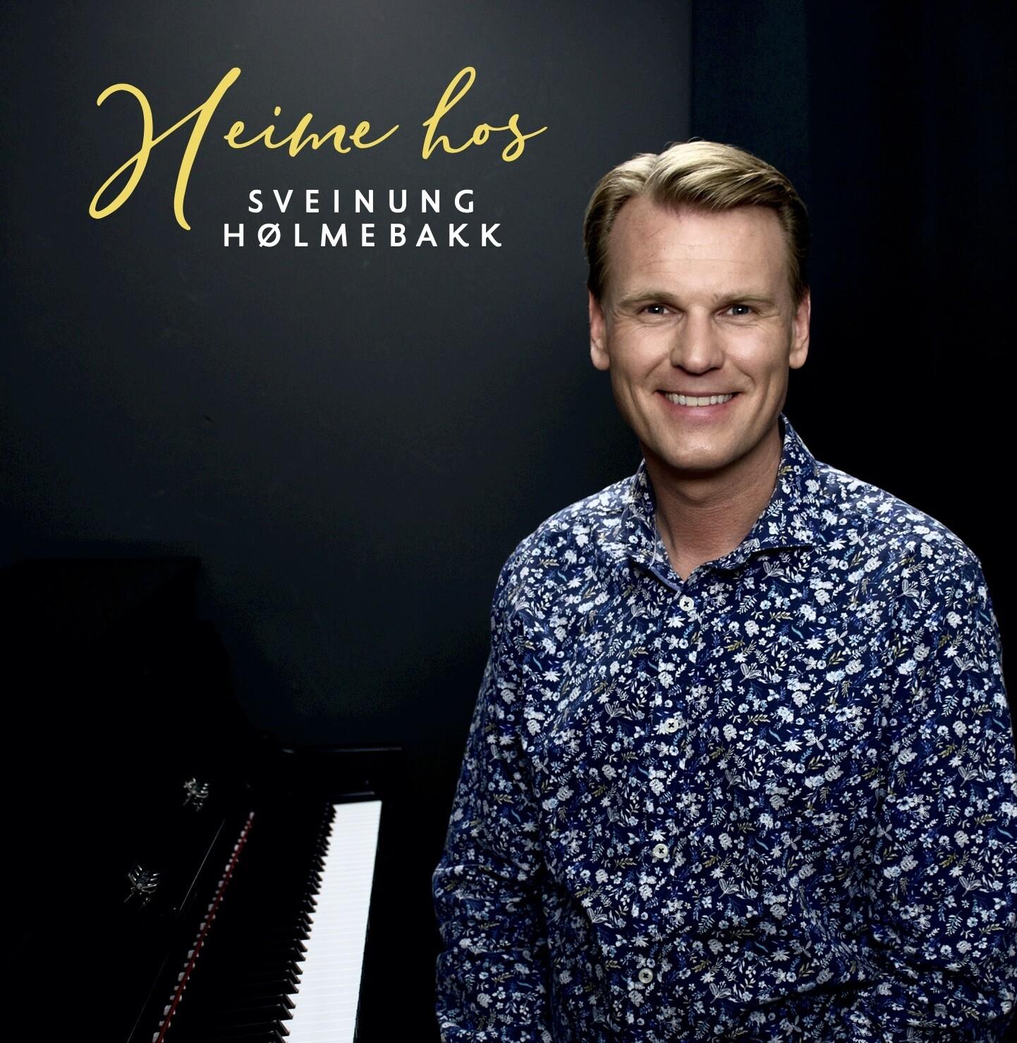 Heime hos Sveinung Hølmebakk (NY CD 2020!)